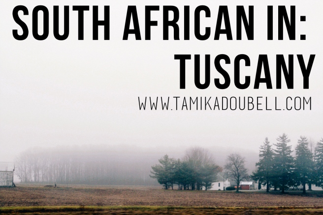 South African In: Tuscany