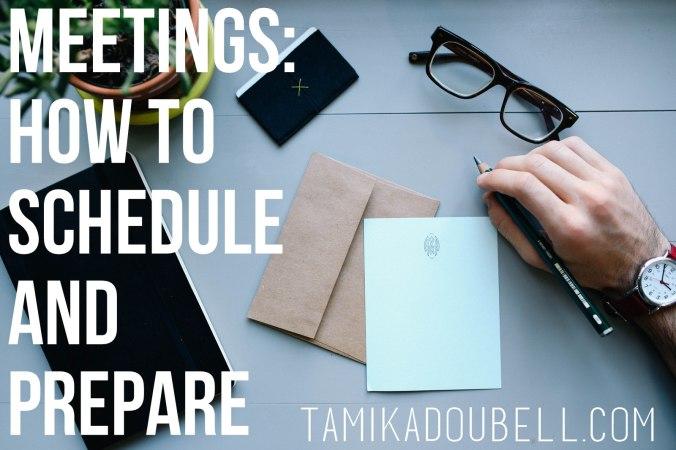 Meetings: How To Schedule & Prepare